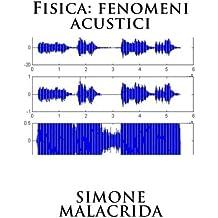 Fisica: fenomeni acustici