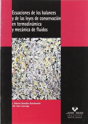 Ecuaciones de los balances y de las leyes de conservación en termodinámica y mécanica de fluidos