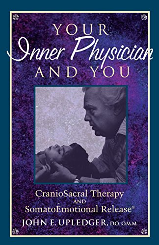 Pdf Download Your Inner Physician And You Craniosacral Therapy And