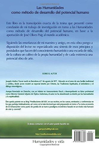 Las humanidades como método de desarrollo del potencial humano: La aportación de José Olives Puig al ámbito académico (tesina)