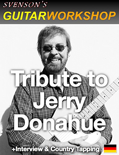Tribute to Jerry Donahue: + Interview and Country Tapping Lick