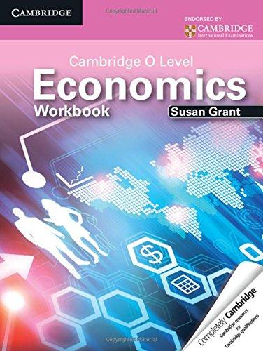 Cambridge O Level Economics Workbook (Cambridge International Examin)