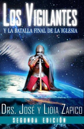 Los Vigilantes - Segunda Edición: Y La Batalla Final De La Iglesia