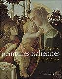 Catalogue des peintures italiennes du musée du Louvre - Catalogue sommaire