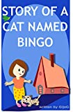 Story Of A Cat Named Bingo (English Edition)