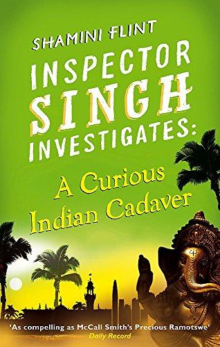 Inspector Singh Investigates: A Curious Indian Cadaver Cover Image