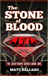 The Stone of Blood - Part One: Book One of the Craftborn Series: An Unofficial Minecraft Gamer's Adventure