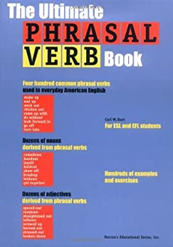 Ultimate Phrasal Verb Book, The par [Hart, Carl W.]