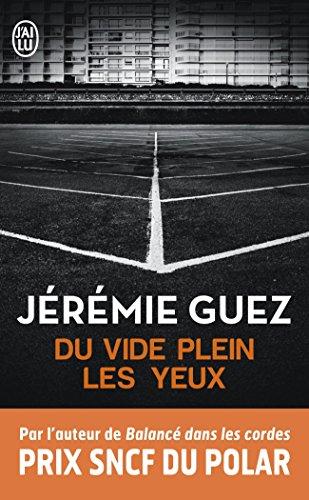 Du vide plein les yeux par Jeremie Guez