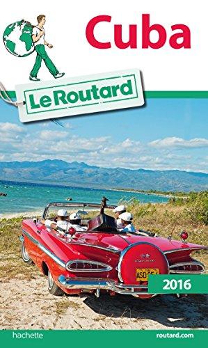 Guide du Routard Cuba 2016