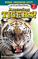 Amazing Tigers! (Wildlife Conservation Society Books)