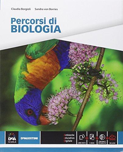 Percorsi di biologia. Per le Scuole superiori. Con e-book. Con espansione online