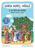 Dieu avec nous - Parcours B - Livre du catéchiste - Catéchisme pour les 8-11 ans