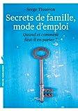 SECRETS DE FAMILLE MODE D'EMPLOI