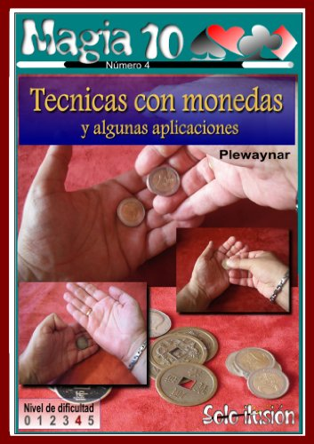 Descargar Libro Técnicas con monedas (Magia 10 nº 4) de Plewaynar