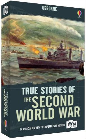 True Stories of the Second World War (True Stories)