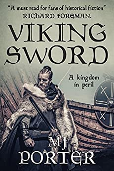 Viking Sword (The Earls of Mercia Series Book 1) by [Porter, M J]