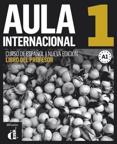 Aula Internacional 1 Nueva Edición - Libro Del Profesor