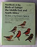 Handbook of the Birds of Europe, the Middle East and North Africa: Crows to Finches v.8: The Birds of the Western Palearctic: Crows to Finches Vol 8