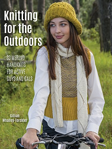 Knitting for the Outdoors: 30 Merino Handknits for Active Guys and Gals (Stricken Activewear)