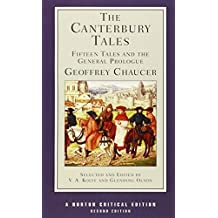 Canterbury Tales: Fifteen Tales and the General Prologue (Norton Critical Editions)