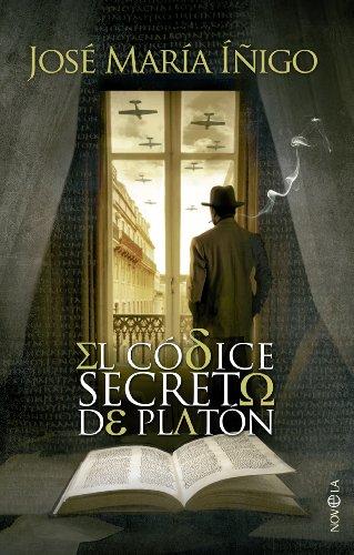El códice secreto de Platón (Novela histórica) por José María Íñigo