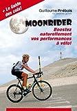 Image de MOONRIDER: Boostez Naturellement vos Performances à Vélo !