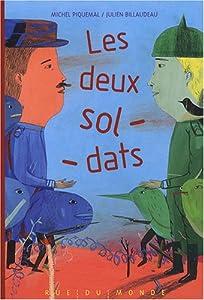 """Afficher """"Deux soldats (Les )"""""""