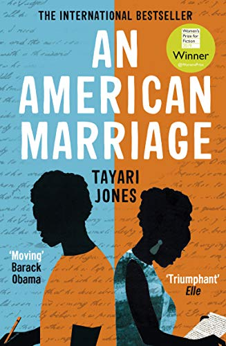 An American Marriage: WINNER OF THE WOMEN'S PRIZE FOR FICTION, 2019 by [Jones, Tayari]