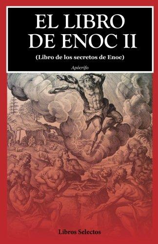 El libro de Enoc II: (Libro de los secretos de Enoc): 2