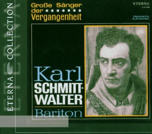 Karl Schmitt-Walter-Große Sänger der Vergangenheit (Symphonie Der Steine)