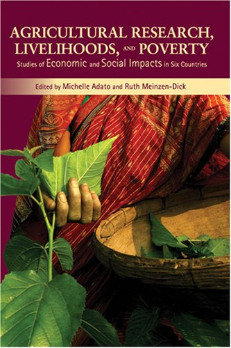 agricultural-research-livelihoods-and-poverty-studies-of-economic-and-social-impacts-in-six-countrie