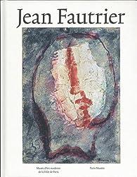Jean Fautrier : Matière et lumière par Dieter Schwarz