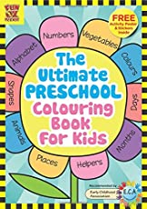 The Ultimate Preschool Colouring Book for Kids: Add Colour Discover Learning, 100 Colouring Pages with Free Activity Poster and Colourful Sticker Set