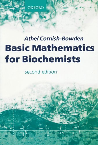 Basic Mathematics For Biochemists by Athel Cornish-Bowden (1983-10-06)