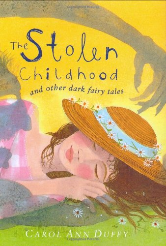 The Stolen Childhood and Other Dark Fairy Tales