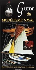 Guide du modélisme naval de Henry Rannou