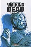 Walking Dead, Tome 4 : Amour et mort