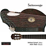 Saitenwege - Music for Zither and Guitar