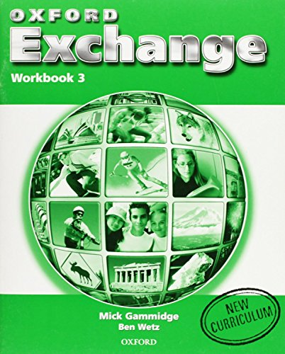 Oxford Exchange 3: Workbook - 9780194382762