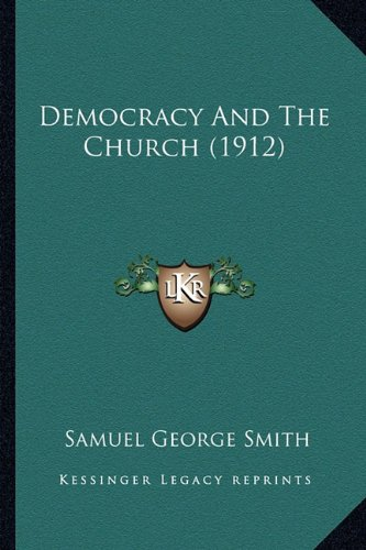 Democracy and the Church (1912)