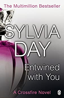 Entwined with You: A Crossfire Novel (English Edition) von [Day, Sylvia]