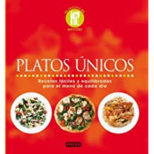 Platos únicos: Recetas fáciles y equilibradas para el menú de cada día (La cocina es...)