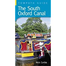 By Nick Corble The South Oxford Canal (Towpath Guides) [Paperback]