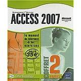 Access 2007 - Coffret de 2 livres : Le manuel de référence + le cahier d'exercices