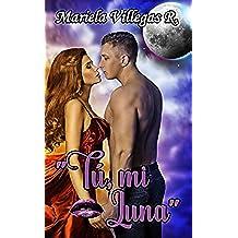 """""""Tú, mi Luna"""": Relato (Deseos Indistintos nº 3)"""
