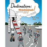 Destination : musique !: Formation musicale / solfège Volume 3