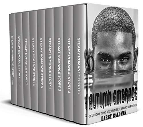 Autumn Embrace: Collection of Steamy African American Romance Short Stories (English Edition) (Black Boy Baby Doll)