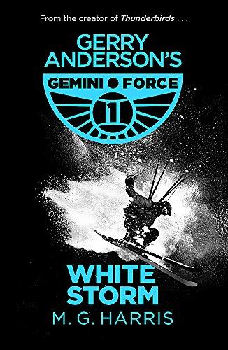 White Storm: Book 3 (Gemini Force I)