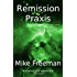 Remission Praxis (Contact Book 2)